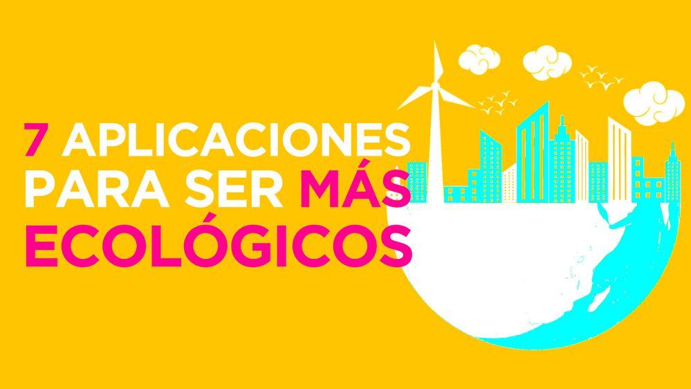 7 apps sostenibilidad.jpg
